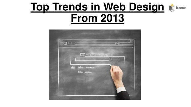 Top Trends in Web Design From 2013