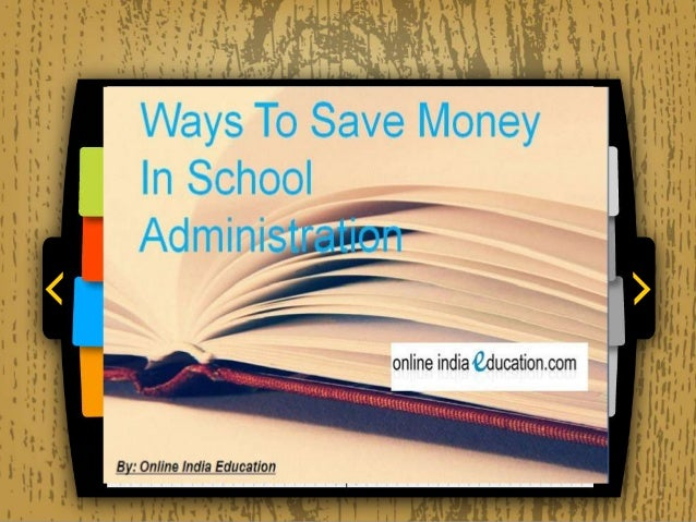 Top Ways To Save Money In school Administration
