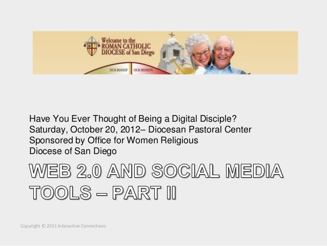 Have You Ever Thought of Being a Digital Disciple?    Saturday, October 20, 2012– Diocesan Pastoral Center    Sponsored by...
