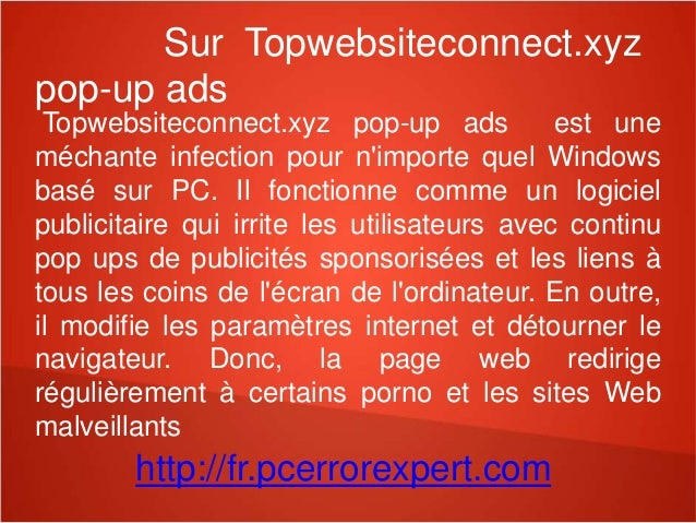 Sur Topwebsiteconnect.xyz  pop-up ads  Topwebsiteconnect.xyz pop-up ads est une  méchante infection pour n'importe quel Wi...