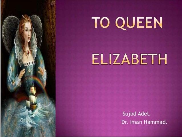 To queen elizabeth