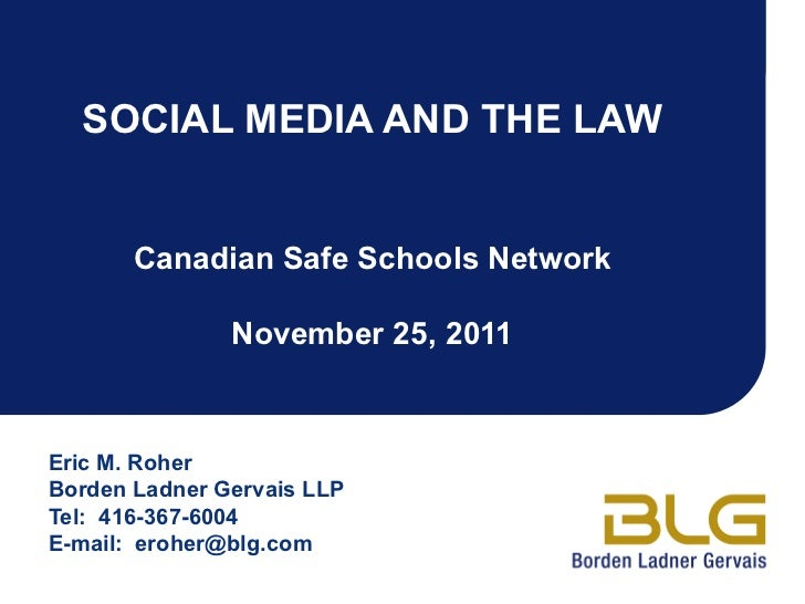 Social Media And The Law In Canada by Lawyer Eric Roher