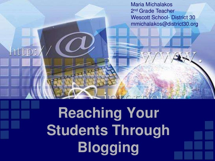 Reaching Your Students Through Blogging