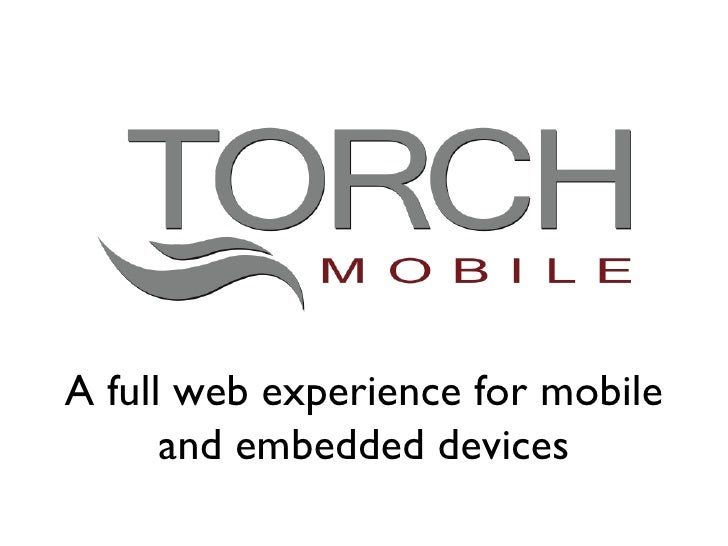 A full web experience for mobile and embedded devices