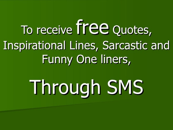 to receive free quotes inspirational lines