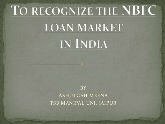 To recognize the nbfc loan market