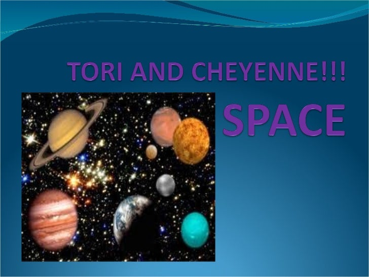 Tori and Cheyenne- Planets Power Point