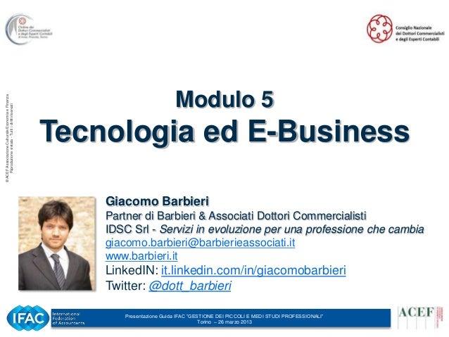 Torino 26 marzo 2013 modulo 5 Tecnologia