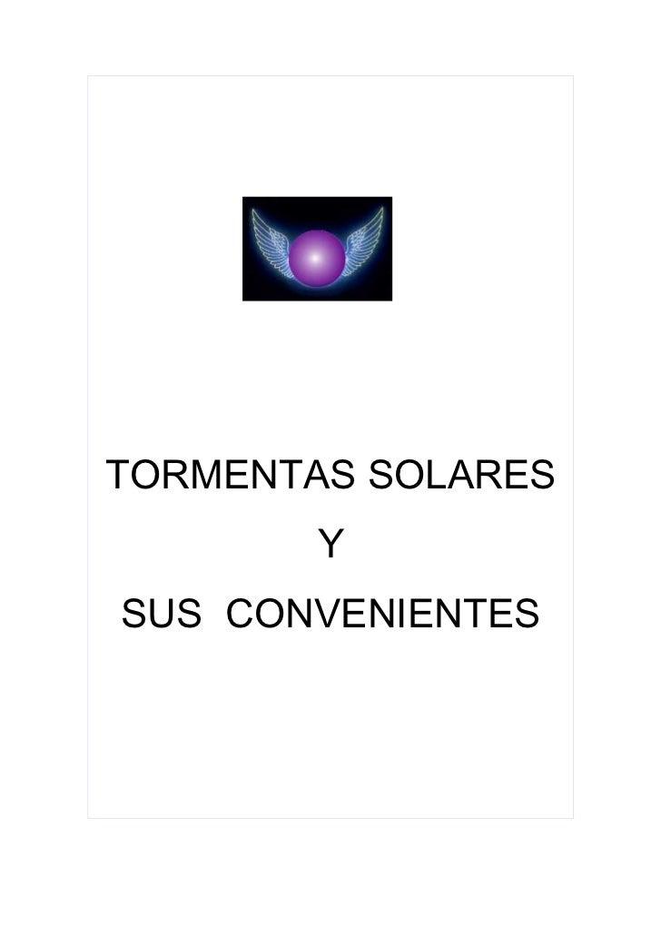 Tormentas solares y sus convenientes
