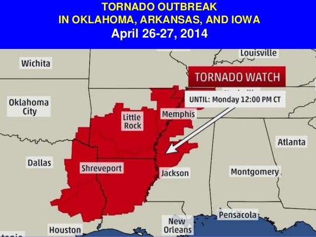 Tornado Outbreak In Oklahoma, Arkansas and Iowa April 26-27, 2014