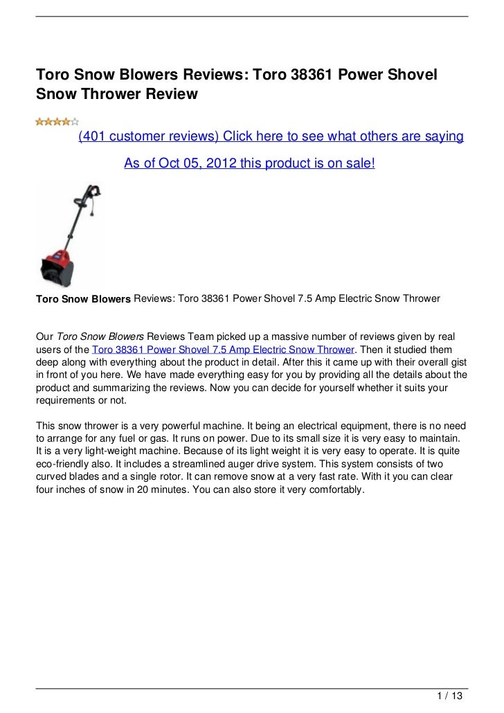 Toro Snow Blowers Reviews: Toro 38361 Power ShovelSnow Thrower Review          (401 customer reviews) Click here to see wh...