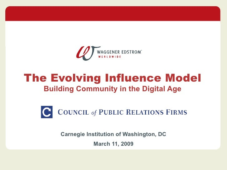 The Evolving Influence Model Building Community in the Digital Age Carnegie Institution of Washington, DC  March 11, 2009