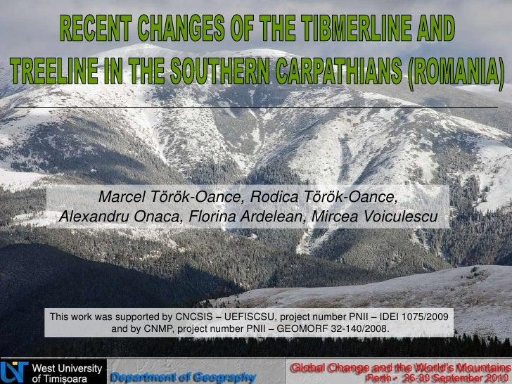Recent changes of the timberline and treeline in the Southern Carpathians [Marcel Török-Oance]