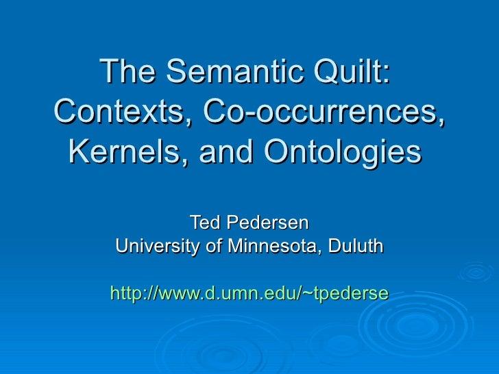 The Semantic Quilt