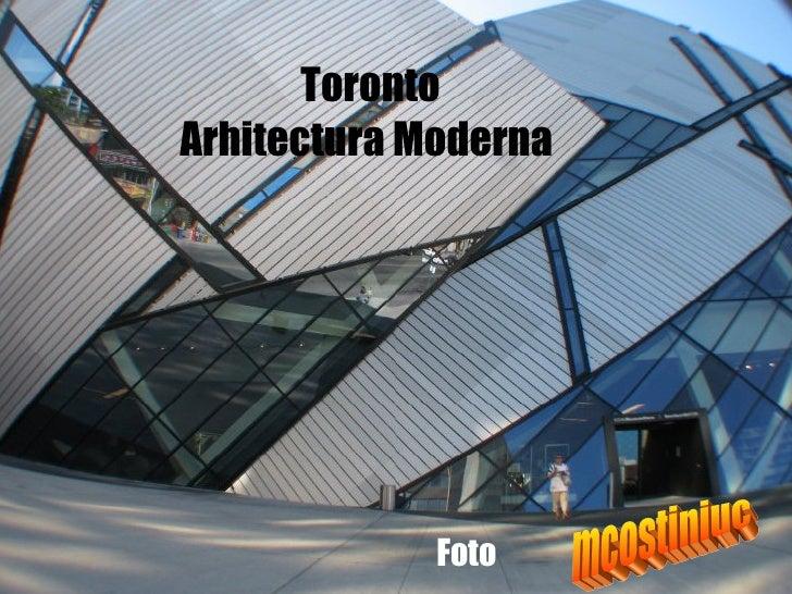 Toronto Arhitectura Moderna Foto   mcostiniuc