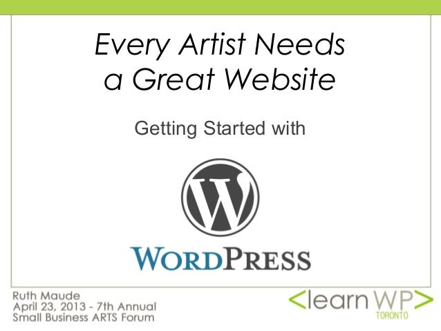 Every Artist needs a Great Website: Getting Started with WordPress