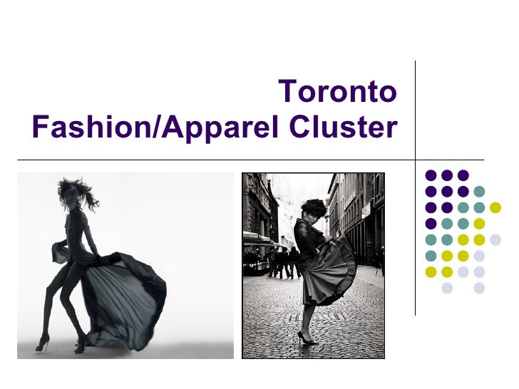 Toronto Fashion/Apparel Cluster