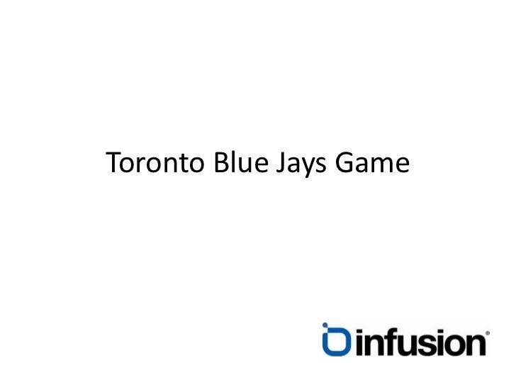 Toronto Blue Jays Game<br />