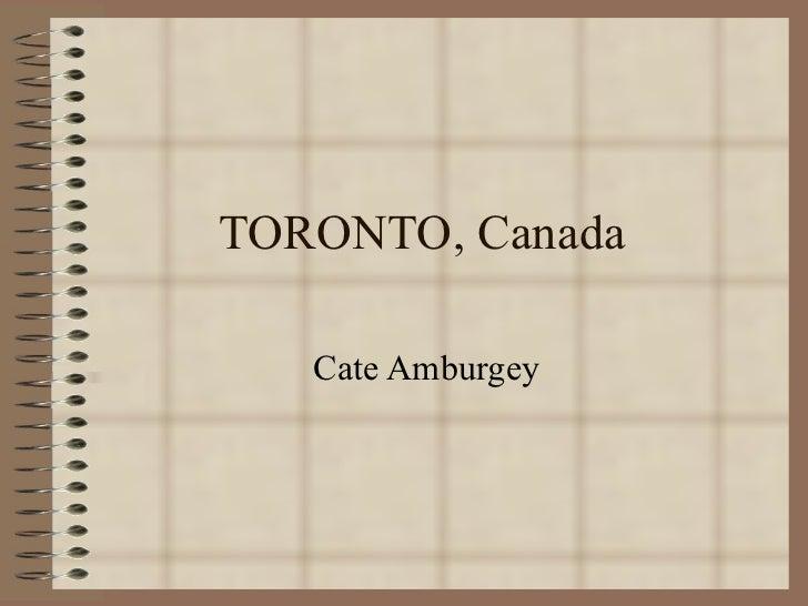 TORONTO, Canada Cate Amburgey