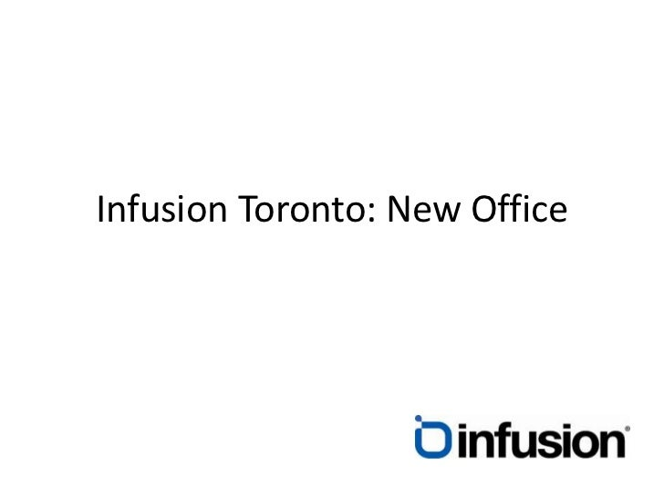 Infusion Toronto: New Office<br />
