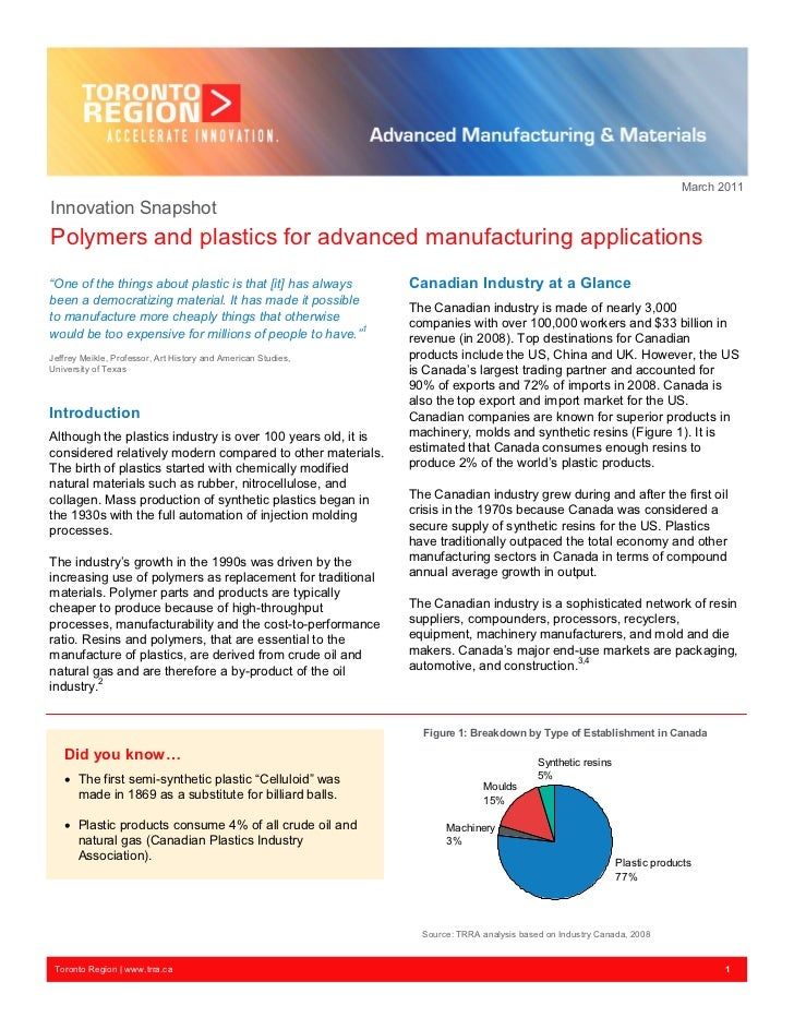 """March 2011Innovation SnapshotPolymers and plastics for advanced manufacturing applications""""One of the things about plastic..."""