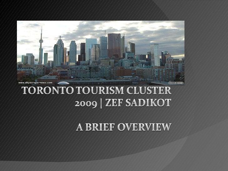 Toronto Tourism Cluster 2009