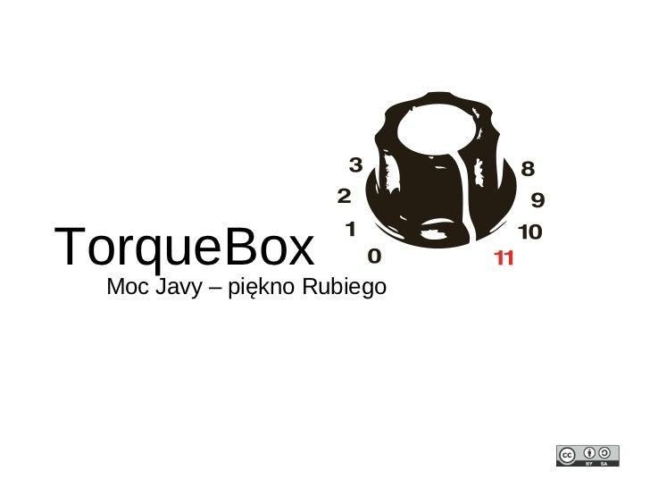 TorqueBox - moc Javy, piękno Rubiego