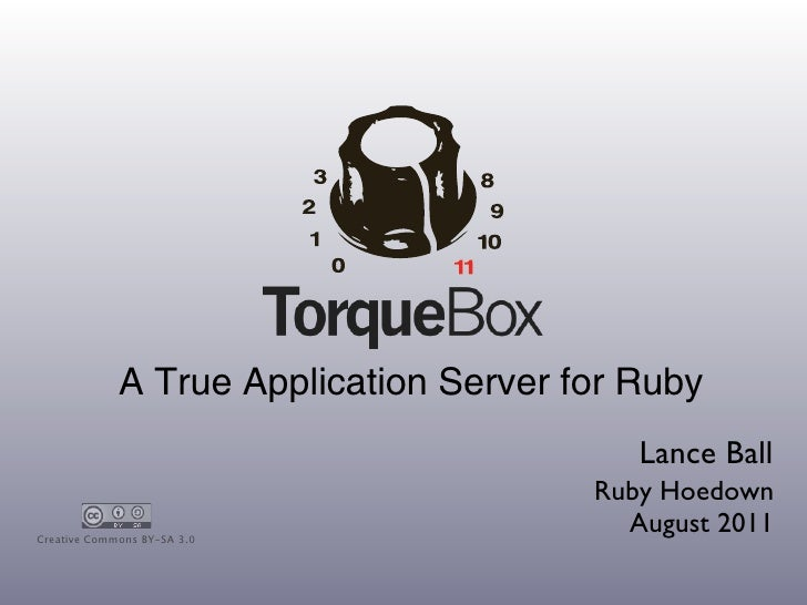 A True Application Server for Ruby                                           Lance Ball                                   ...