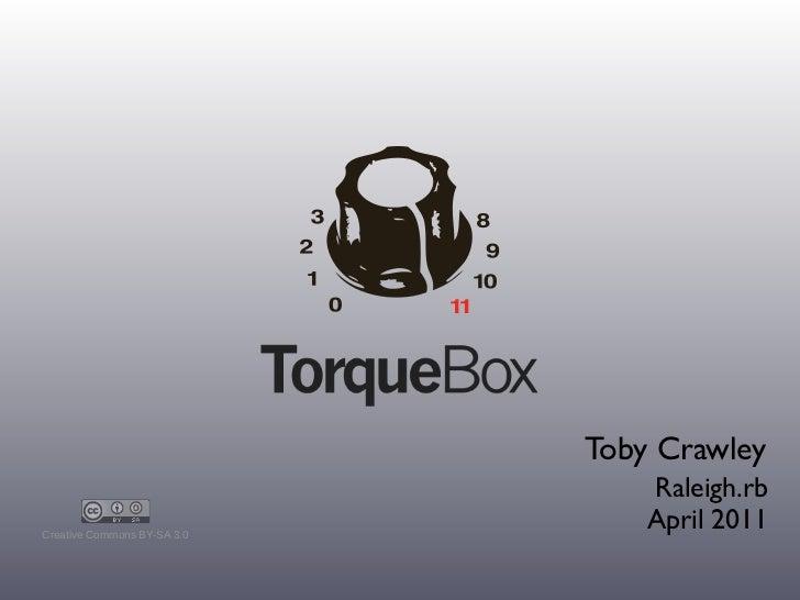 Torquebox @ Raleigh.rb - April 2011