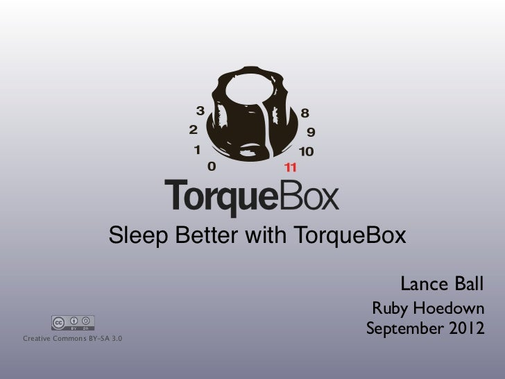 Sleep Better with TorqueBox                                                 Lance Ball                                    ...