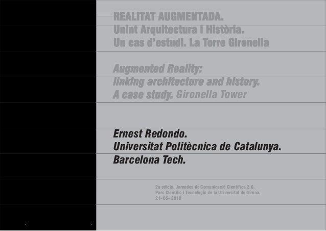 REALITAT A U i tt A iUnint Arqui Un cas d'es Augmented linking arch A case stud Ernest Redo Universitat Barcelona 2a e Par...