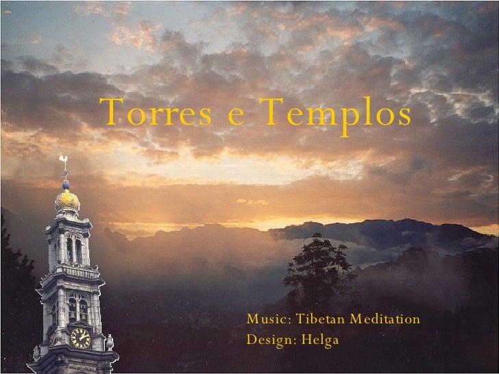 Torres e  Templos