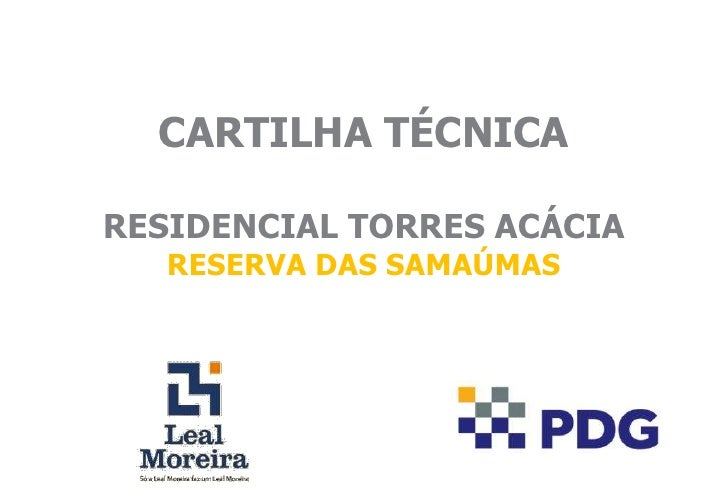 CARTILHA TÉCNICARESIDENCIAL TORRES ACÁCIA   RESERVA DAS SAMAÚMAS