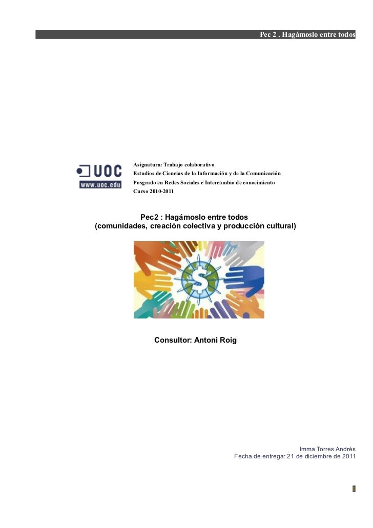 Pec 2 . Hagámoslo entre todos          Asignatura: Trabajo colaborativo          Estudios de Ciencias de la Información y ...