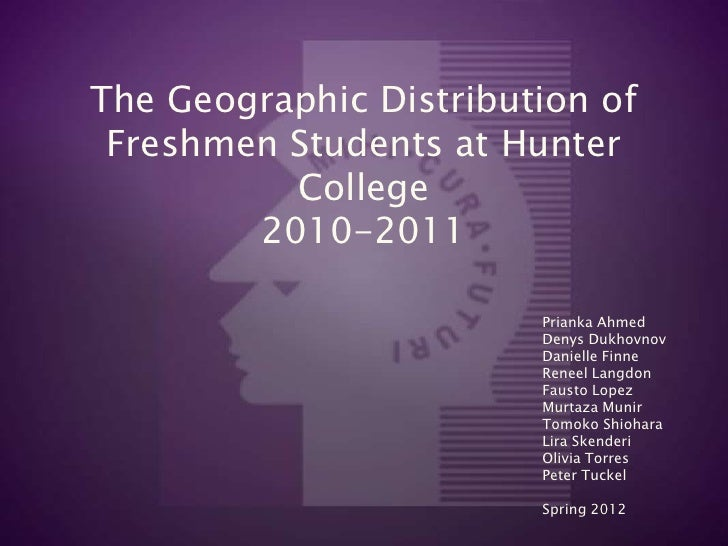 The Geographic Distribution of Freshmen Students at Hunter          College        2010-2011                        Priank...