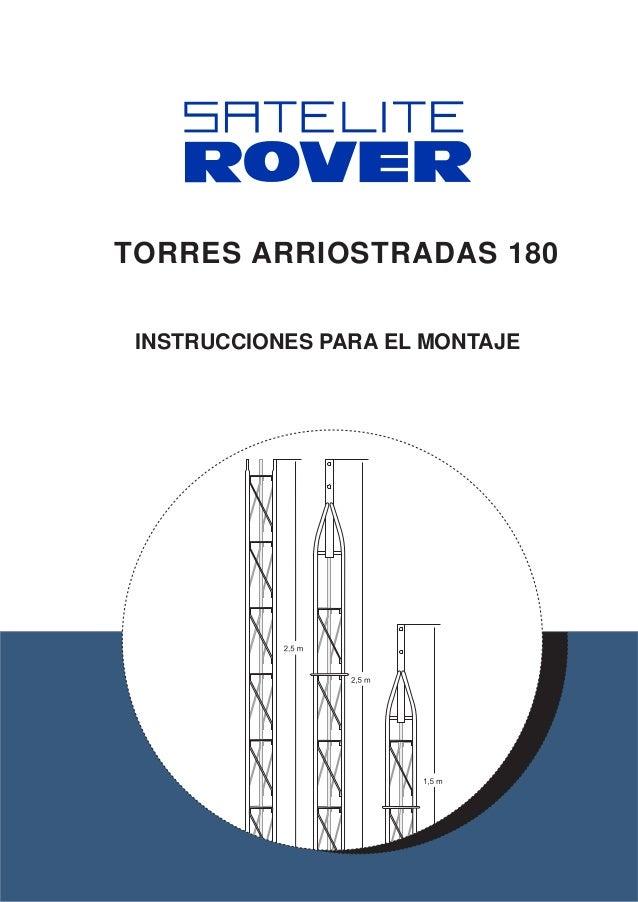 TORRES ARRIOSTRADAS 180 INSTRUCCIONES PARA EL MONTAJE
