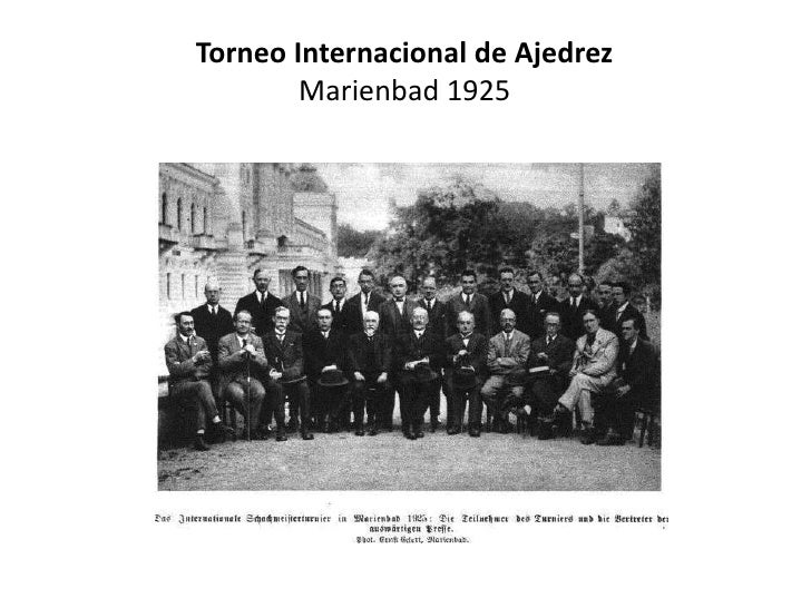 Torneo Internacional de Ajedrez        Marienbad 1925
