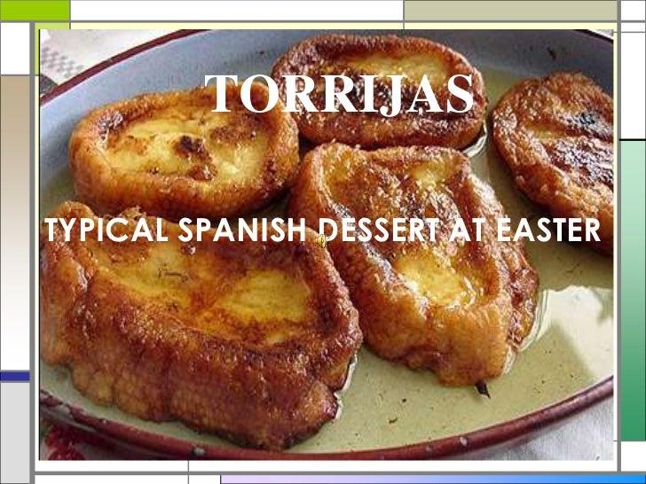 TORRIJAS<br />TYPICAL SPANISH DESSERT AT EASTER<br />