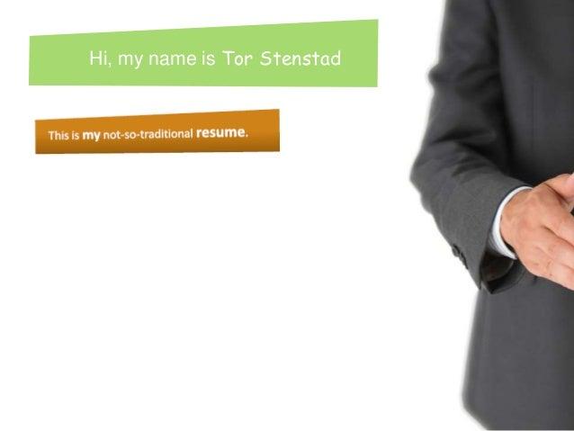 Hi, my name is Tor Stenstad