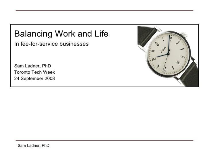 Work Life Balance in High-Tech Work