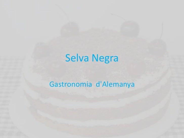 Selva NegraGastronomia dAlemanya