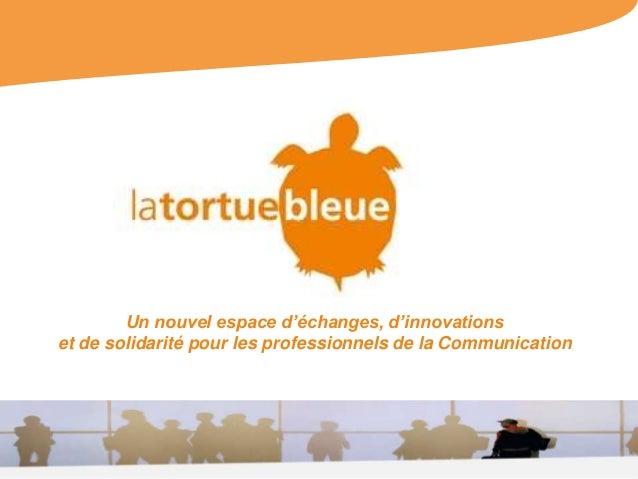 Un nouvel espace d'échanges, d'innovations et de solidarité pour les professionnels de la Communication