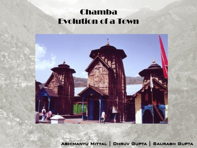 Evolution of a Town - Chamba