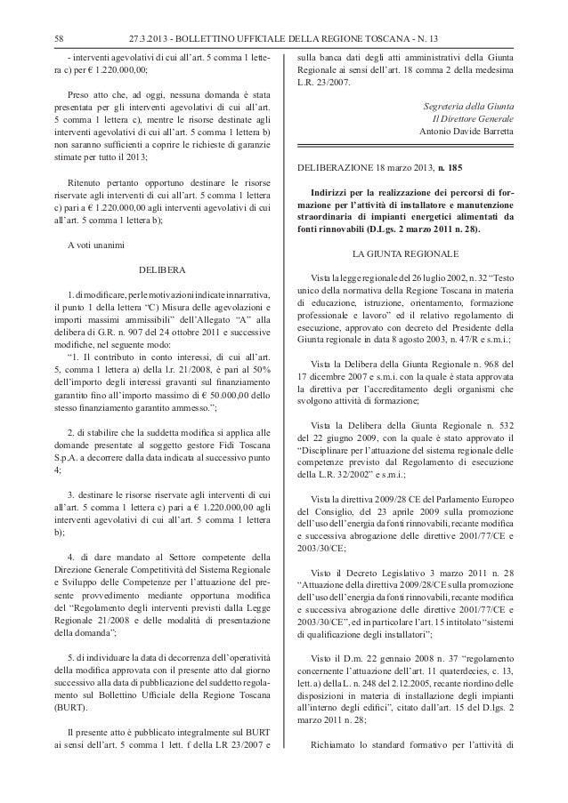 58                    27.3.2013 - BOLLETTINO UFFICIALE DELLA REGIONE TOSCANA - N. 13    - interventi agevolativi di cui al...