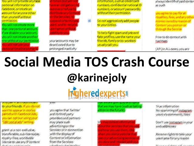 Social Media TOS Crash Course (Redacted #heweb13 presentation)