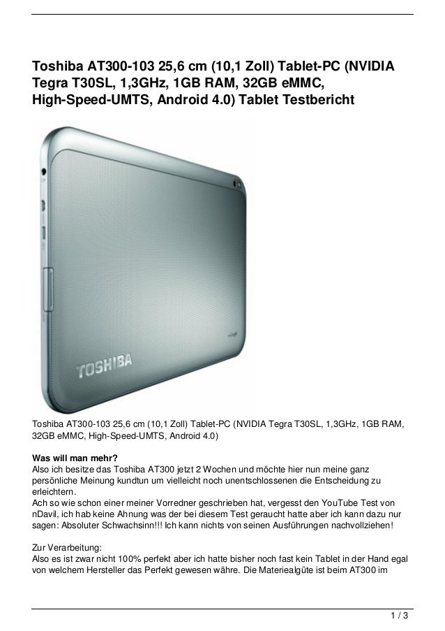 Toshiba AT300-103 25,6 cm (10,1 Zoll) Tablet-PC (NVIDIATegra T30SL, 1,3GHz, 1GB RAM, 32GB eMMC,High-Speed-UMTS, Android 4....