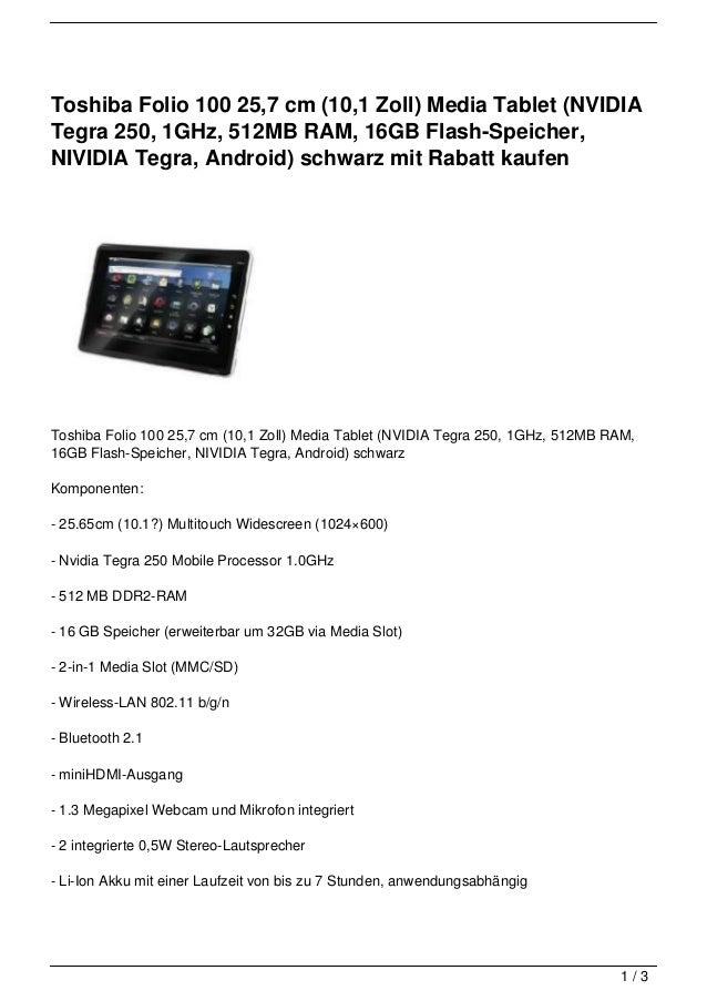 Toshiba Folio 100 25,7 cm (10,1 Zoll) Media Tablet (NVIDIATegra 250, 1GHz, 512MB RAM, 16GB Flash-Speicher,NIVIDIA Tegra, A...
