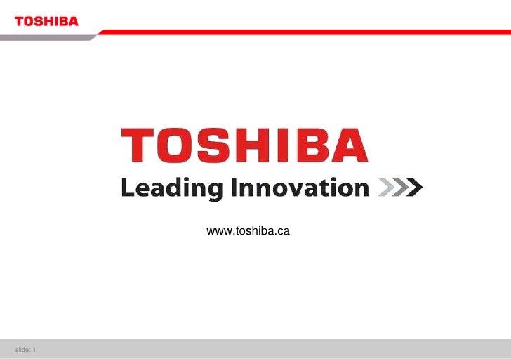 slide:    www.toshiba.ca