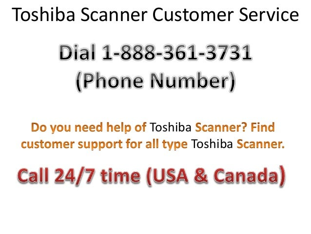 ... 888 361 3731 California Toshiba Scanner Technical Support Phone Number