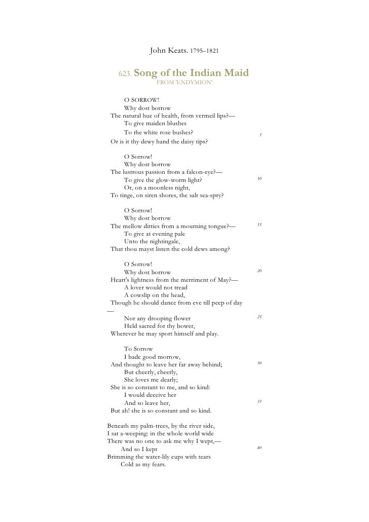 John Keats. 1795–1821      623. Song       of the Indian Maid                    FROM 'ENDYMION'        O SORROW!       Wh...